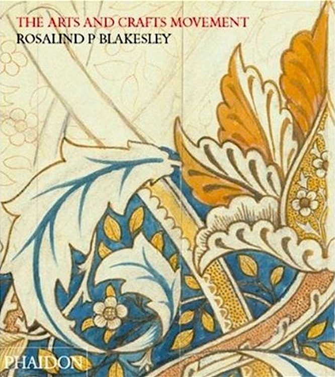 Review of rosalind blakesley 39 s the arts and crafts for Arts and crafts movement graphic design