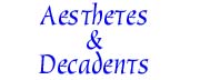 Aesthetes and Decadents